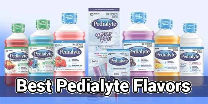 Best Pedialyte Flavors